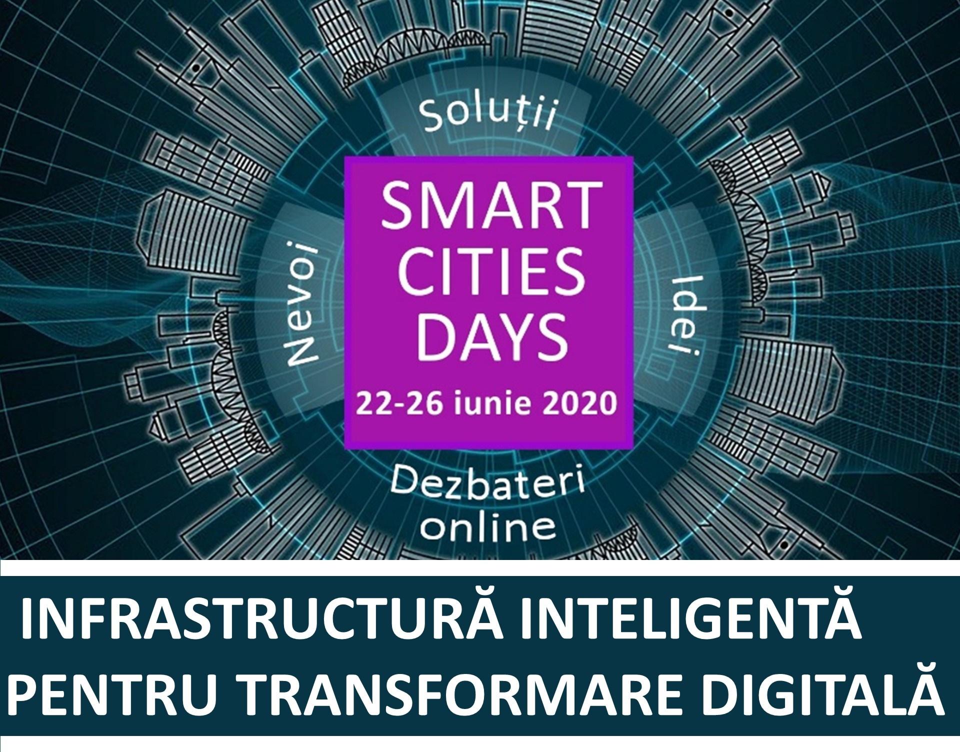 Smart Cities Days 2020: Infrastructură Inteligentă Pentru Transformare Digitală